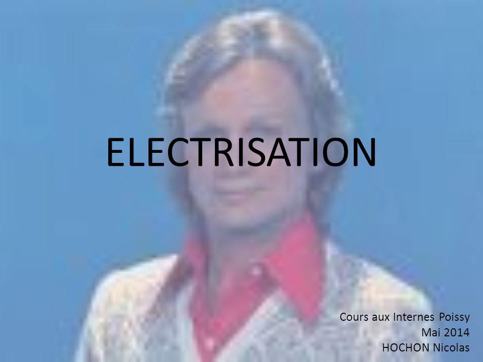 Epidémiologie Electrisation = Passage courant dans le corps Electrocution = ACR sur électrisation 100 morts par an en France Electricité naturelle => foudre jusqu'à 100 millions de Volts et 25 000 ampères