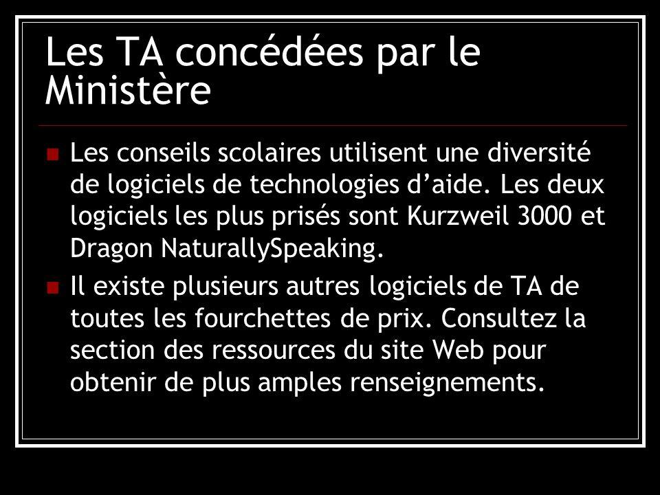 Les TA concédées par le Ministère Les conseils scolaires utilisent une diversité de logiciels de technologies d'aide.