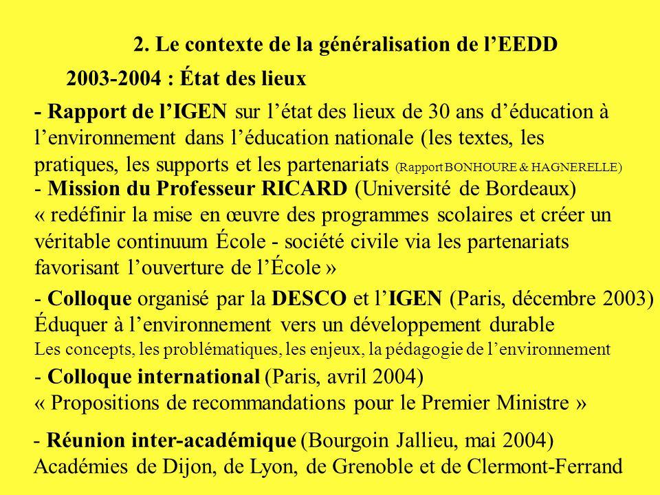 2. Le contexte de la généralisation de l'EEDD 2003-2004 : État des lieux - Rapport de l'IGEN sur l'état des lieux de 30 ans d'éducation à l'environnem