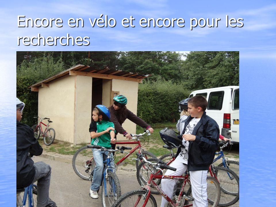 Encore en vélo et encore pour les recherches