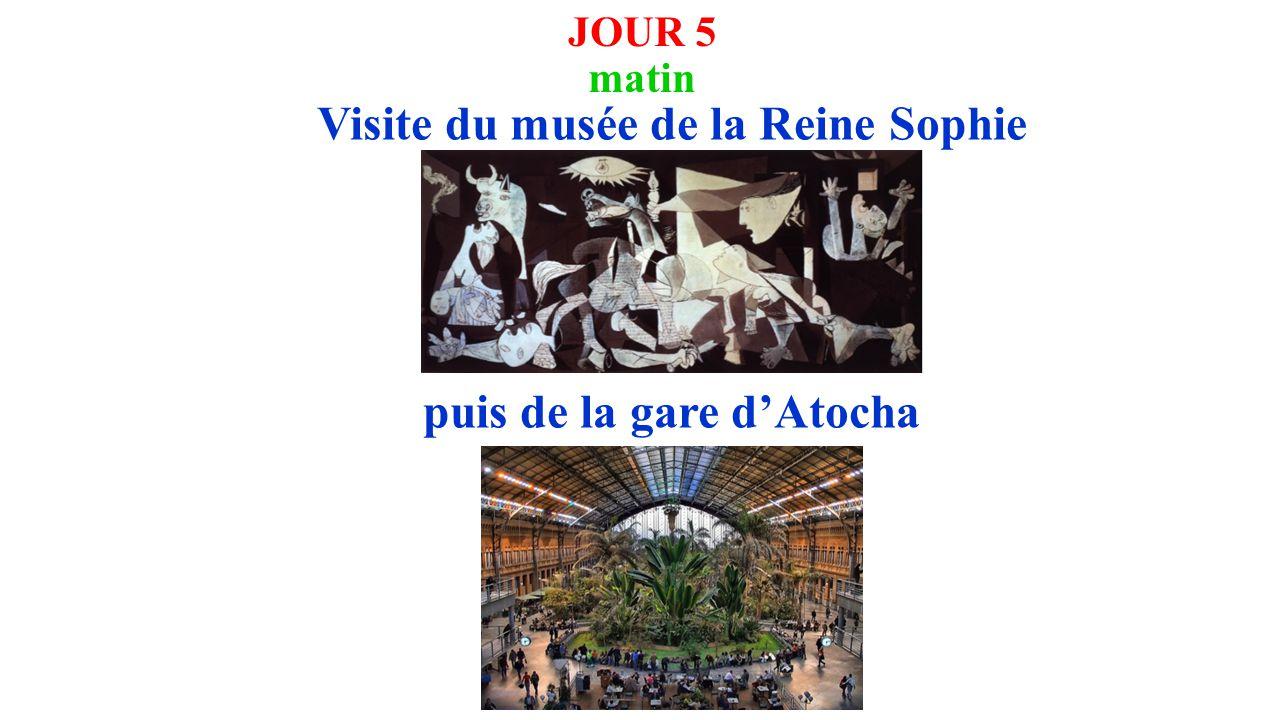 JOUR 5 matin Visite du musée de la Reine Sophie puis de la gare d'Atocha