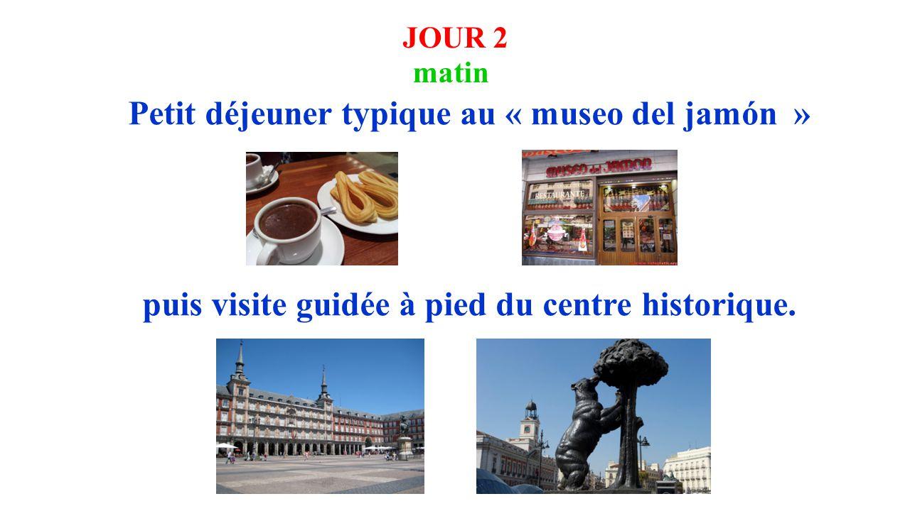 JOUR 2 matin Petit déjeuner typique au « museo del jamón » puis visite guidée à pied du centre historique.