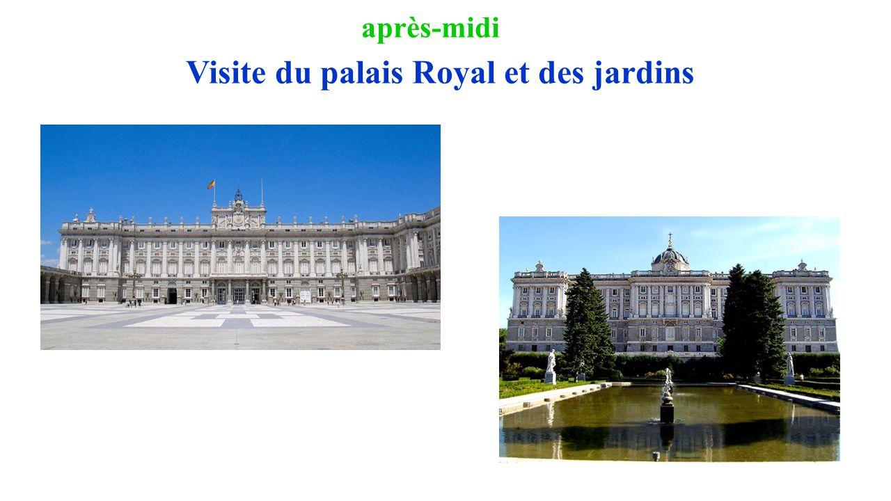 après-midi Visite du palais Royal et des jardins