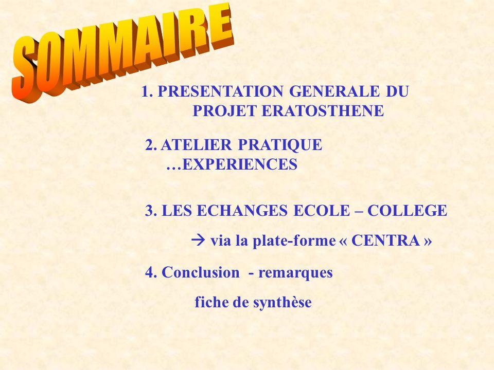 1. PRESENTATION GENERALE DU PROJET ERATOSTHENE 2.