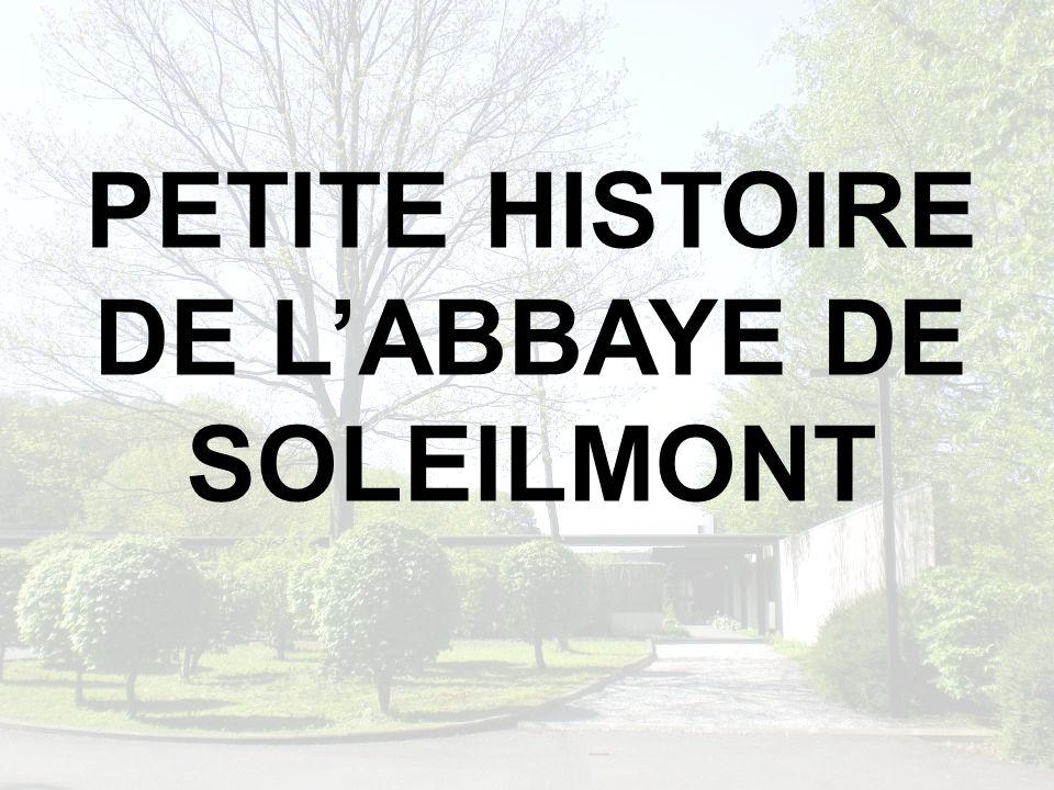 PETITE HISTOIRE DE L'ABBAYE DE SOLEILMONT