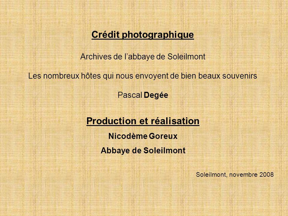 Crédit photographique Archives de l'abbaye de Soleilmont Les nombreux hôtes qui nous envoyent de bien beaux souvenirs Pascal Degée Production et réali