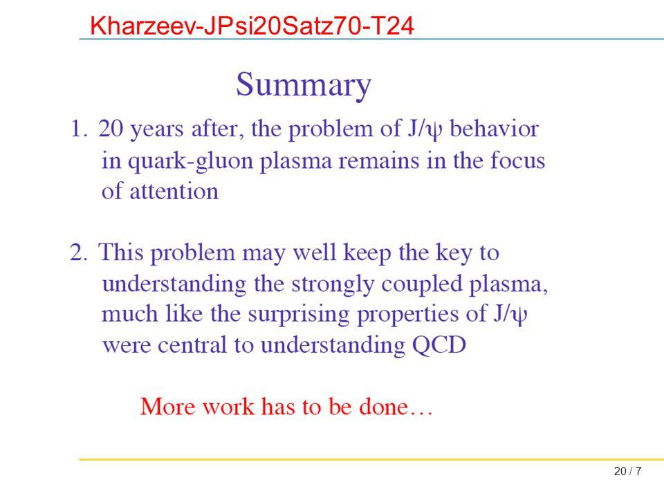 20 / 7 Kharzeev-JPsi20Satz70-T24