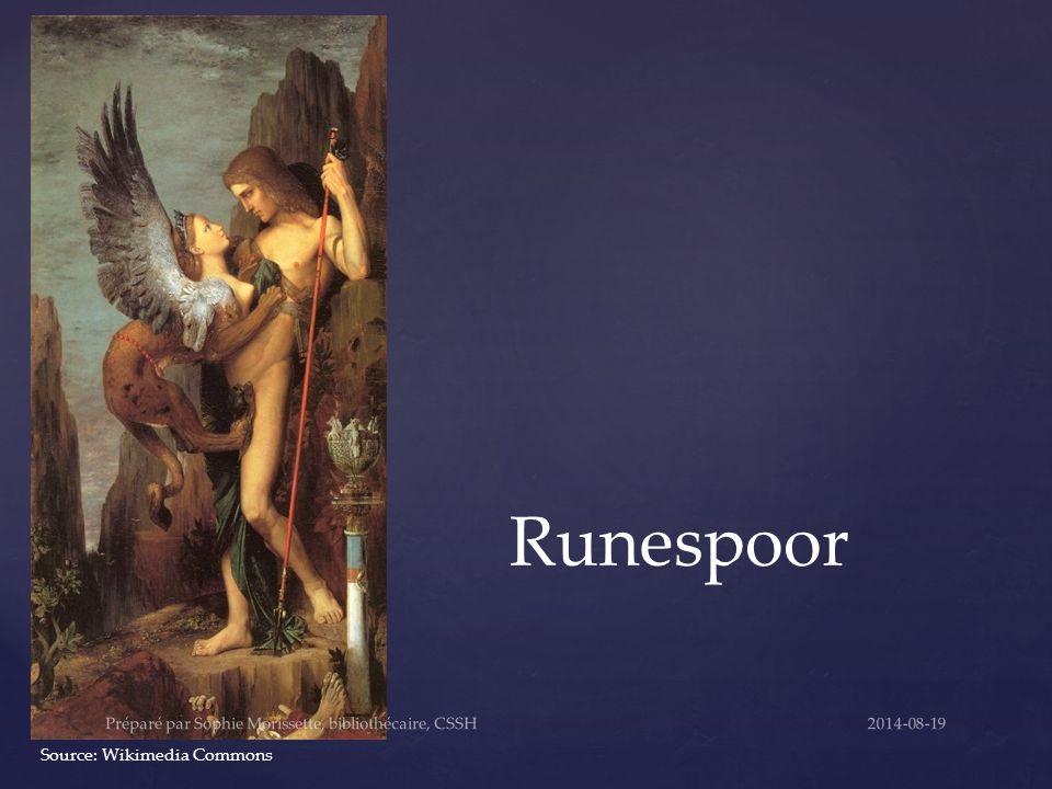 Runespoor Source: Wikimedia Commons 2014-08-19Préparé par Sophie Morissette, bibliothécaire, CSSH