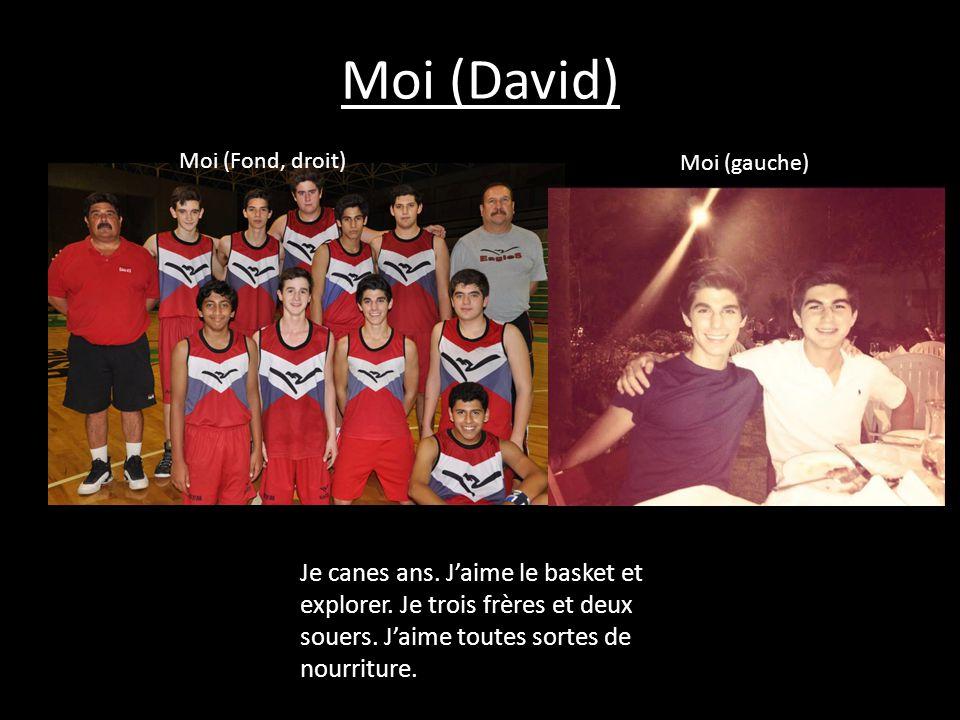 Moi (David) Je canes ans. J'aime le basket et explorer. Je trois frères et deux souers. J'aime toutes sortes de nourriture. Moi (Fond, droit) Moi (gau