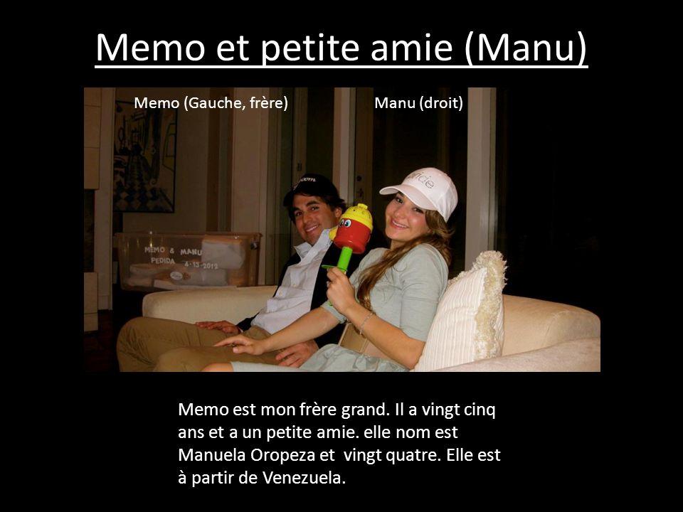 Memo et petite amie (Manu) Memo (Gauche, frère) Manu (droit) Memo est mon frère grand. Il a vingt cinq ans et a un petite amie. elle nom est Manuela O