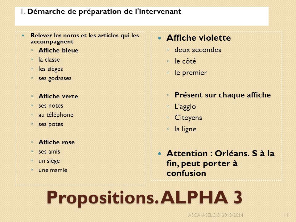Propositions. ALPHA 3 1.