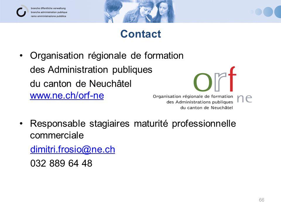 Organisation régionale de formation des Administration publiques du canton de Neuchâtel www.ne.ch/orf-ne www.ne.ch/orf-ne Responsable stagiaires matur