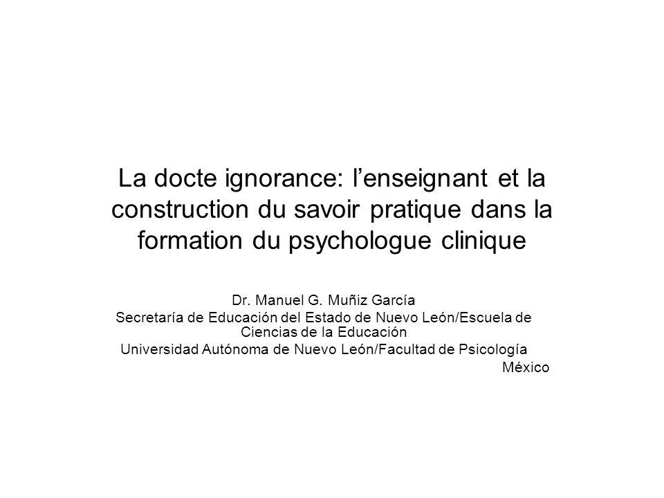 La docte ignorance: l'enseignant et la construction du savoir pratique dans la formation du psychologue clinique Dr.