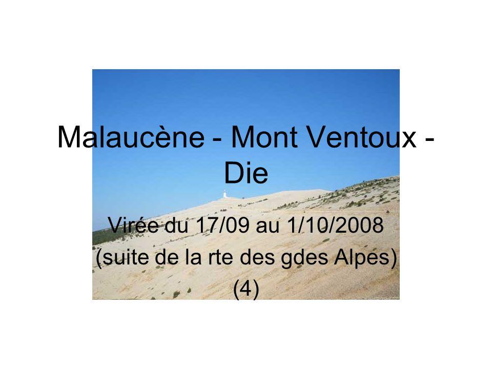 Malaucène - Mont Ventoux - Die Virée du 17/09 au 1/10/2008 (suite de la rte des gdes Alpes) (4)
