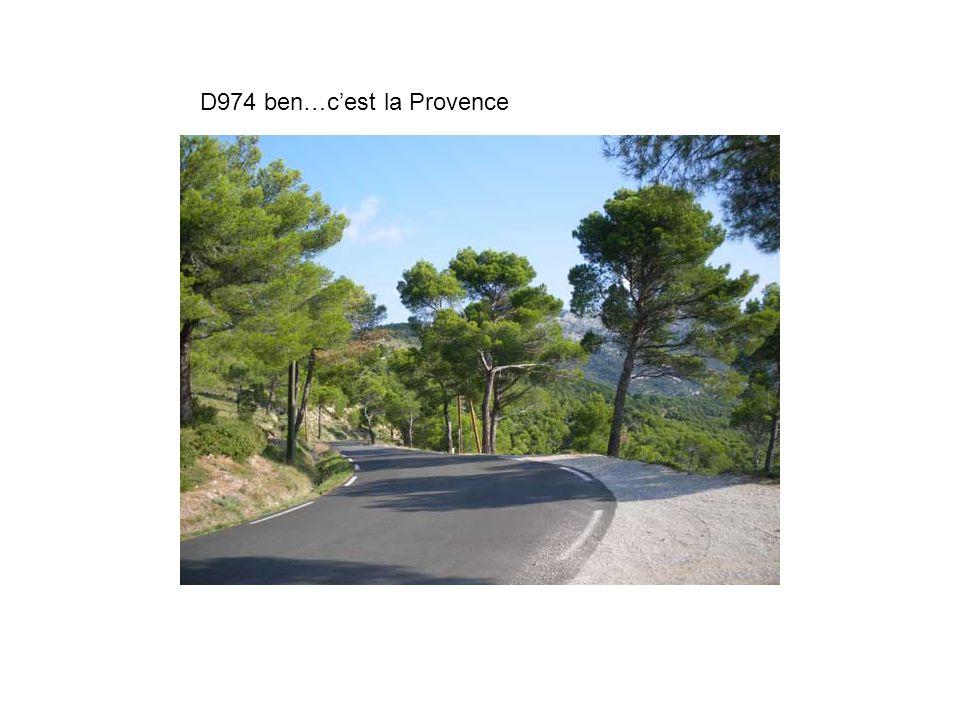 D974 ben…c'est la Provence