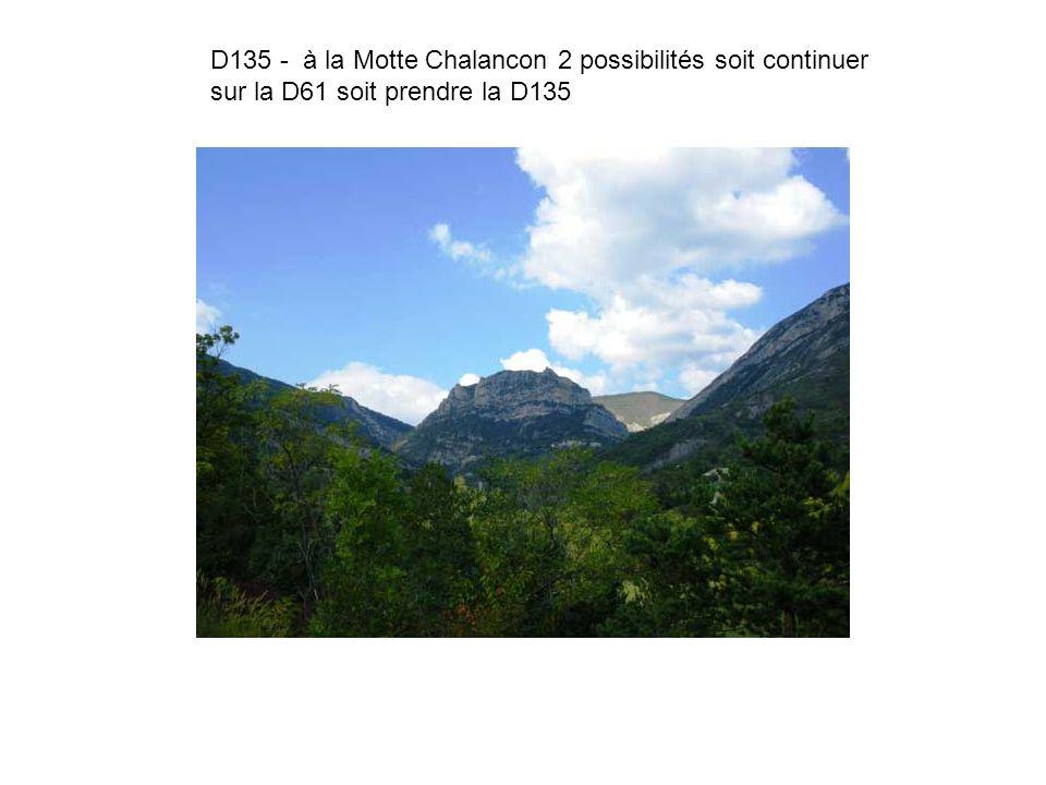 D135 - à la Motte Chalancon 2 possibilités soit continuer sur la D61 soit prendre la D135