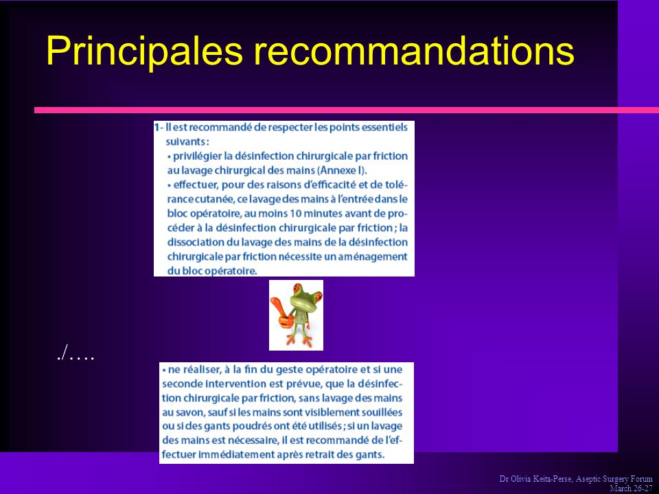 Dr Olivia Keita-Perse, Aseptic Surgery Forum March 26-27 Principales recommandations./….