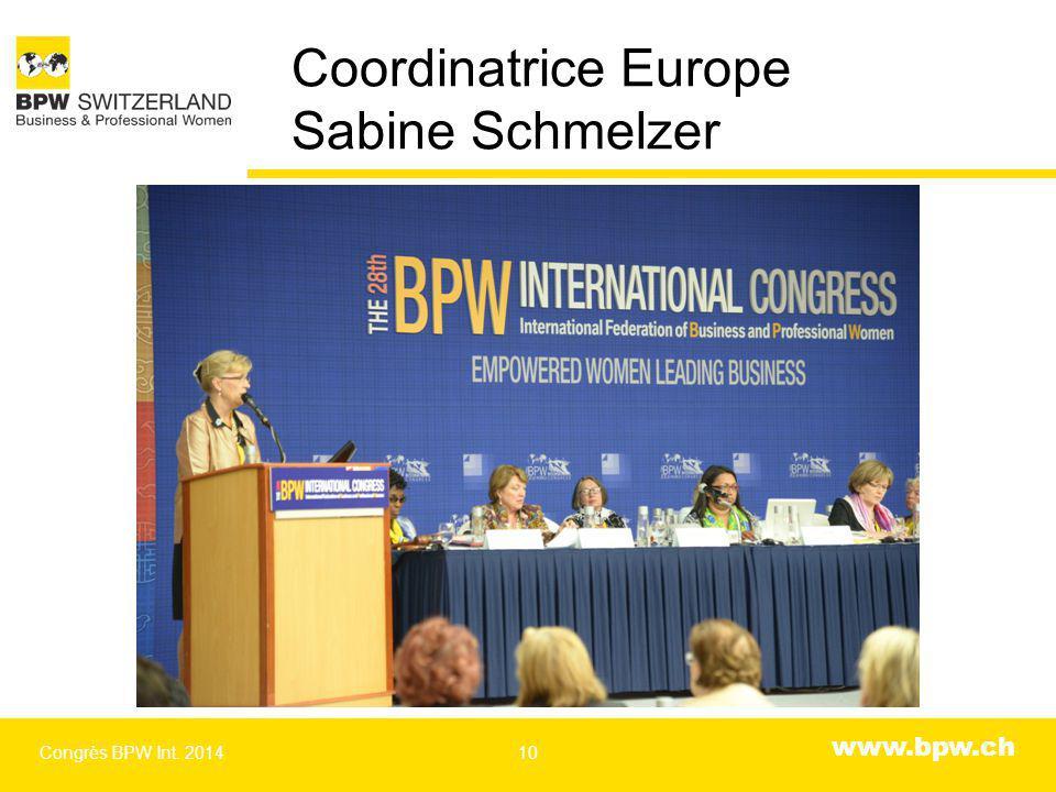 www.bpw.ch Coordinatrice Europe Sabine Schmelzer Congrès BPW Int. 201410