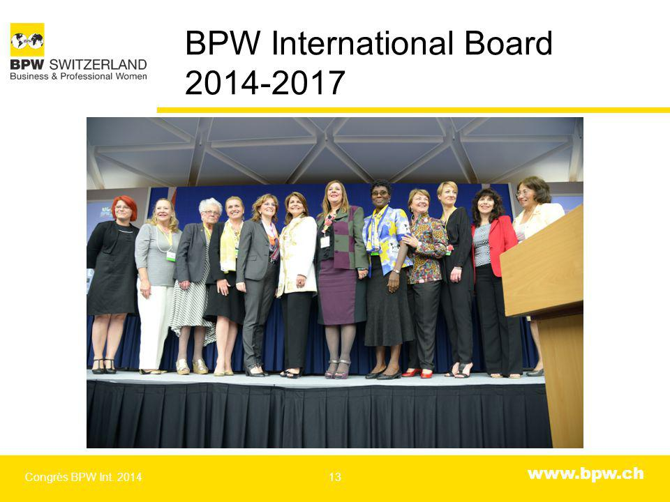www.bpw.ch BPW International Board 2014-2017 Congrès BPW Int. 201413