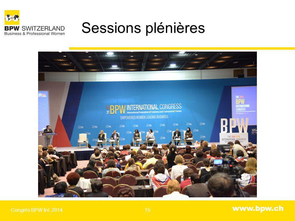 www.bpw.ch Sessions plénières Congrès BPW Int. 201415