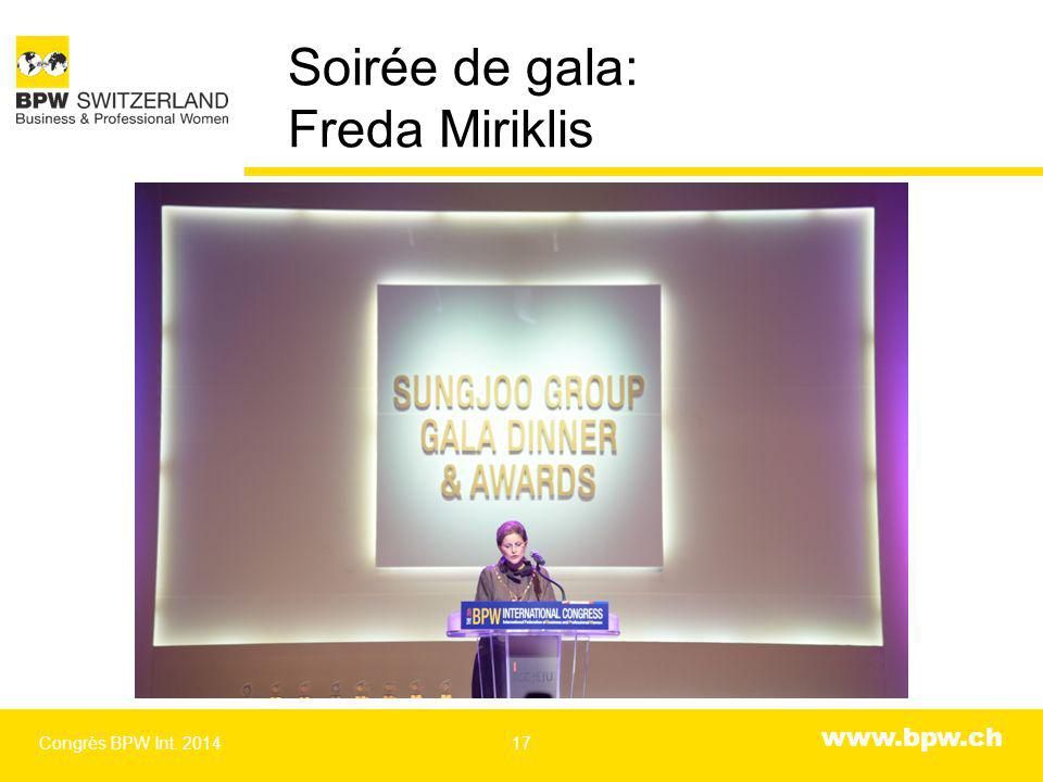 www.bpw.ch Soirée de gala: Freda Miriklis Congrès BPW Int. 201417