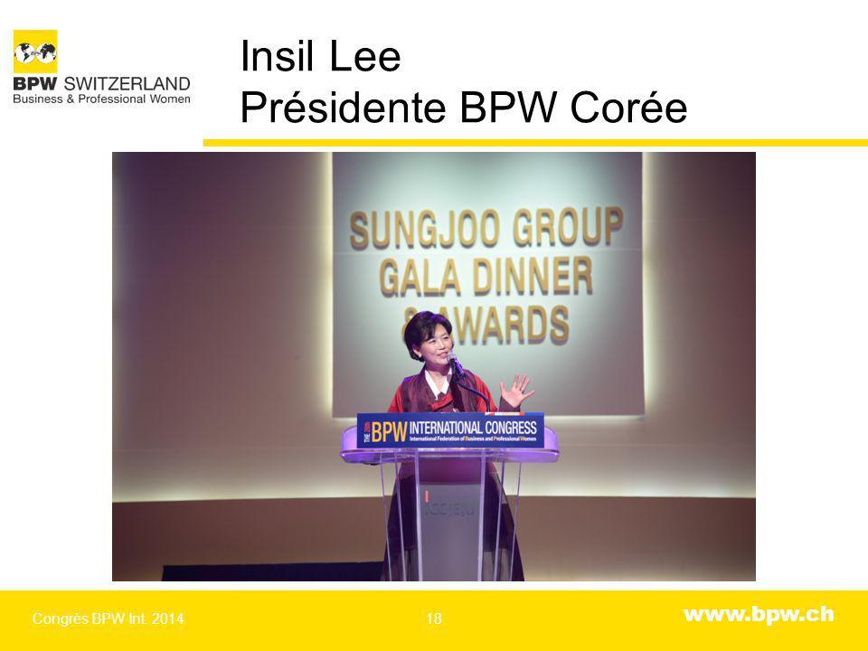 www.bpw.ch Insil Lee Présidente BPW Corée Congrès BPW Int. 201418