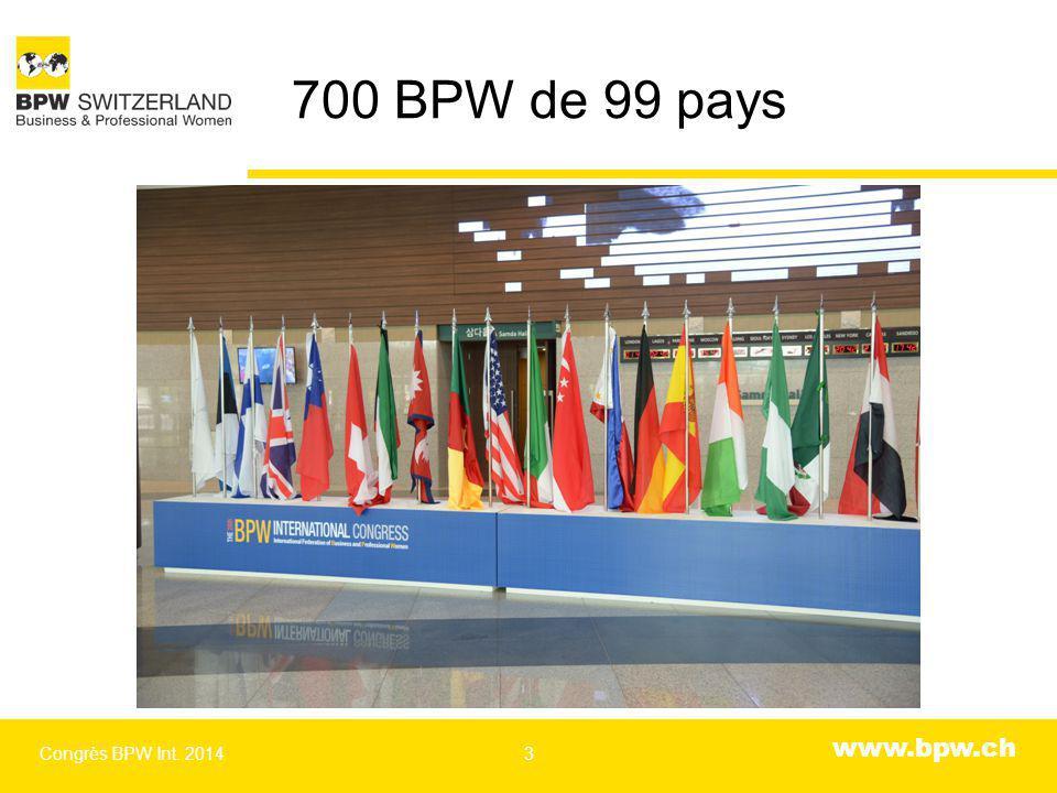 www.bpw.ch 700 BPW de 99 pays Congrès BPW Int. 20143