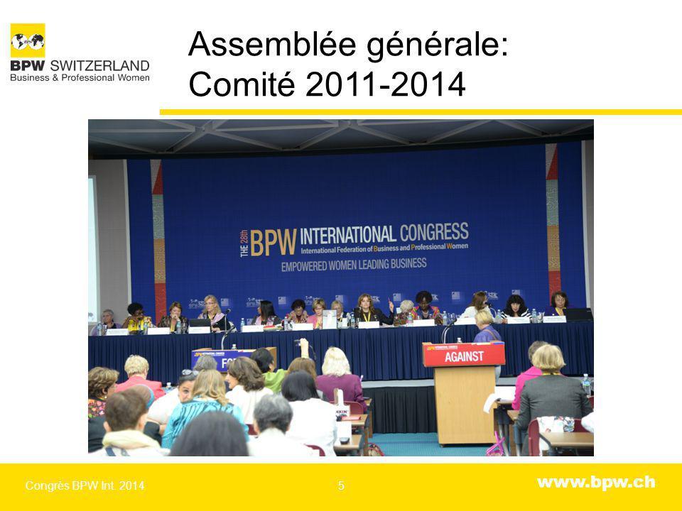 www.bpw.ch 160 déléguées dont 6 suisses Congrès BPW Int. 20146