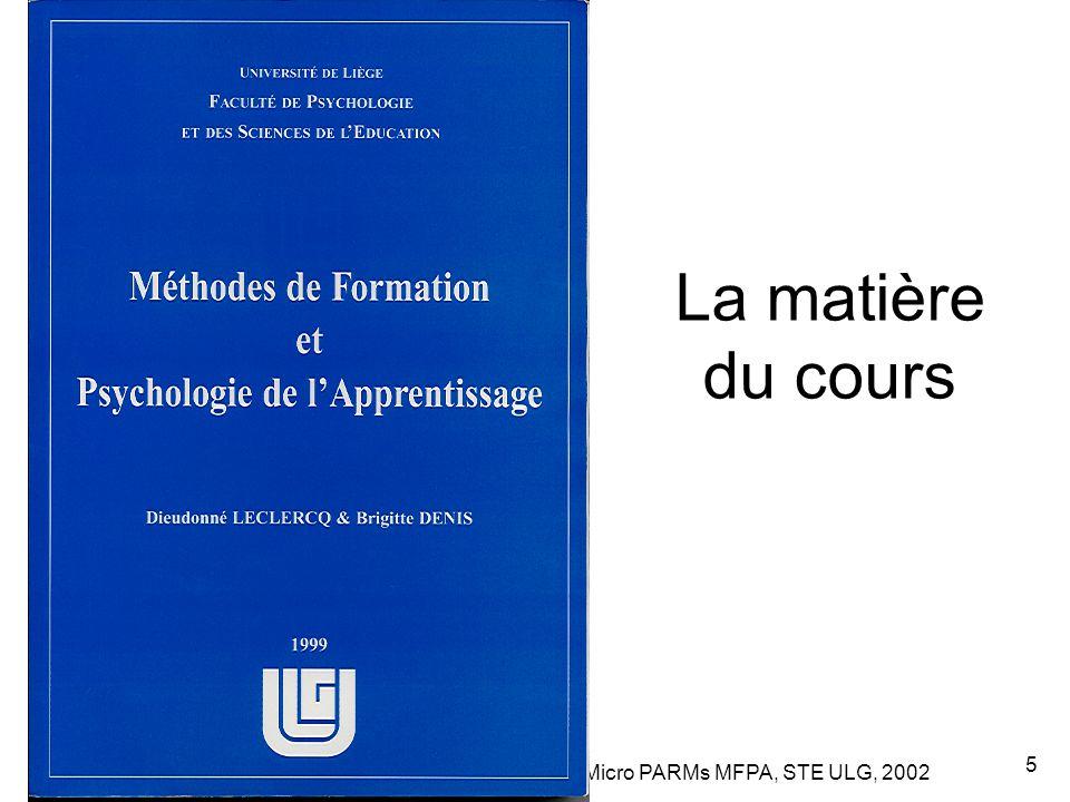 Leclercq, Micro PARMs MFPA, STE ULG, 2002 5 La matière du cours