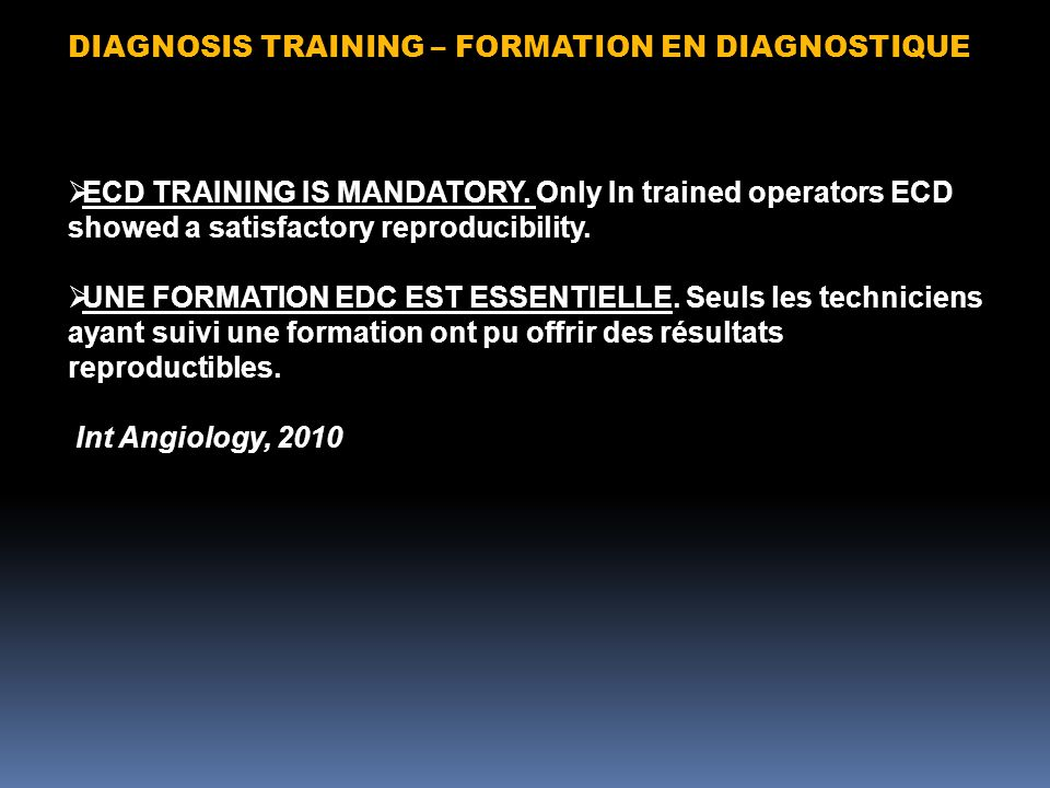 DIAGNOSIS TRAINING – FORMATION EN DIAGNOSTIQUE  ECD TRAINING IS MANDATORY.
