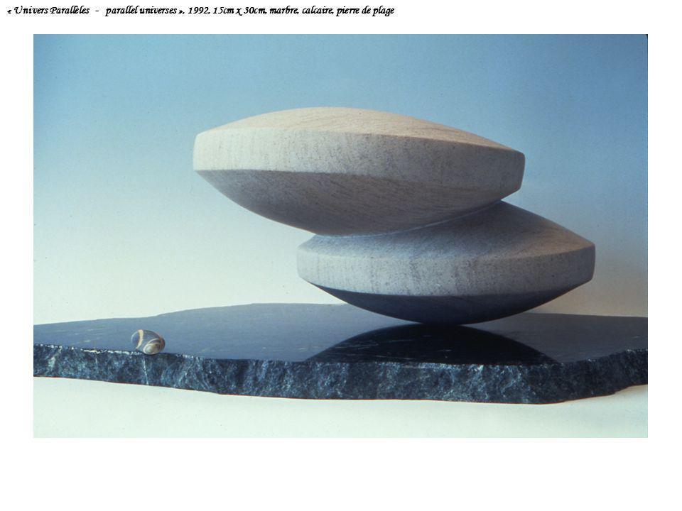 « Univers Parallèles - parallel universes », 1992, 15cm x 30cm, marbre, calcaire, pierre de plage