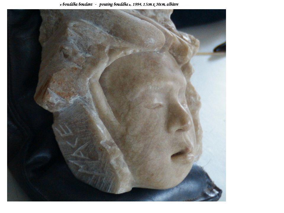 « bouddha boudant - pouting bouddha », 1994, 15cm x 30cm, albâtre