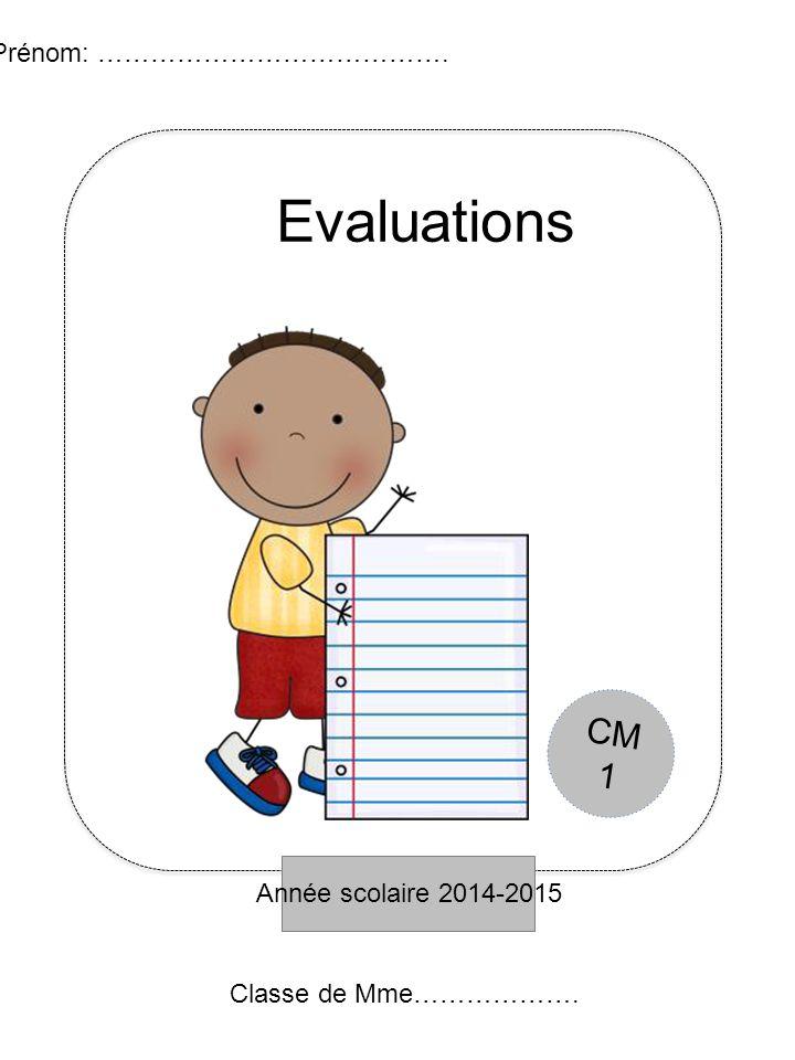 Année scolaire 2014-2015 Prénom: …………………………………. Histoire Classe de Mme………………. CM 1