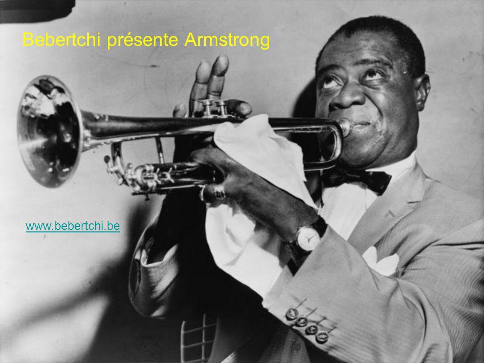 Bebertchi présente Armstrong www.bebertchi.be