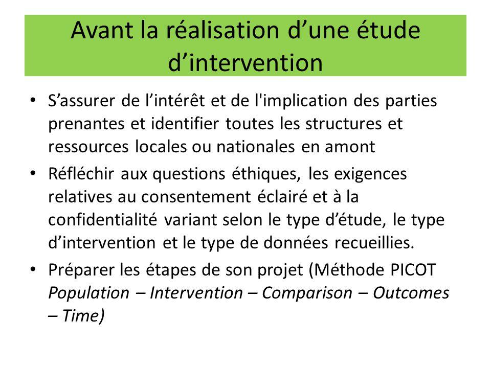 Avant la réalisation d'une étude d'intervention S'assurer de l'intérêt et de l'implication des parties prenantes et identifier toutes les structures e