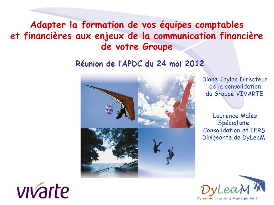 Adapter la formation de vos équipes comptables et financières aux enjeux de la communication financière de votre Groupe Réunion de l'APDC du 24 mai 20
