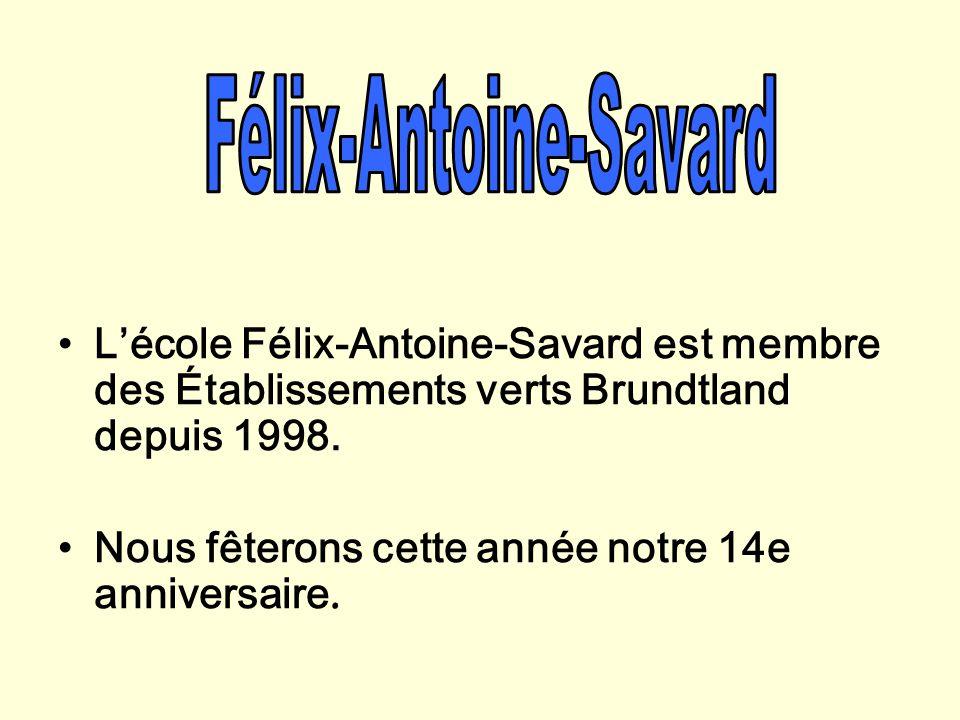 L'école Félix-Antoine-Savard est membre des Établissements verts Brundtland depuis 1998.