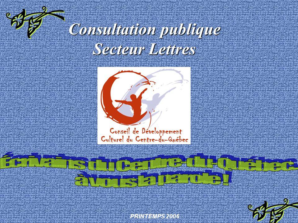 Consultation publique Secteur Lettres PRINTEMPS 2006