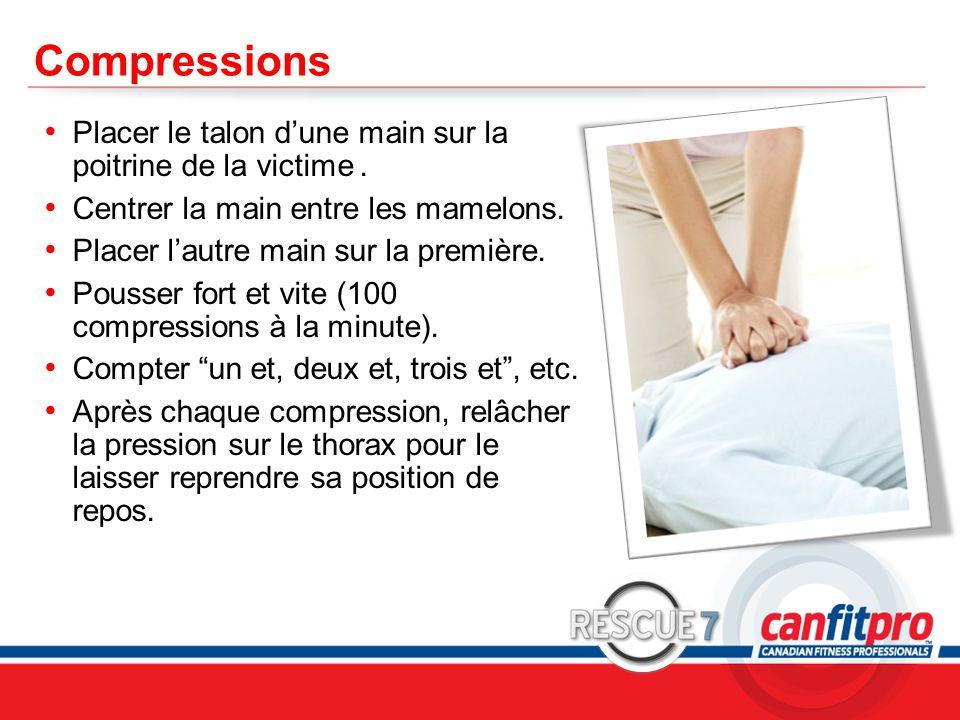 CPR Course Level 1 Compressions Placer le talon d'une main sur la poitrine de la victime. Centrer la main entre les mamelons. Placer l'autre main sur