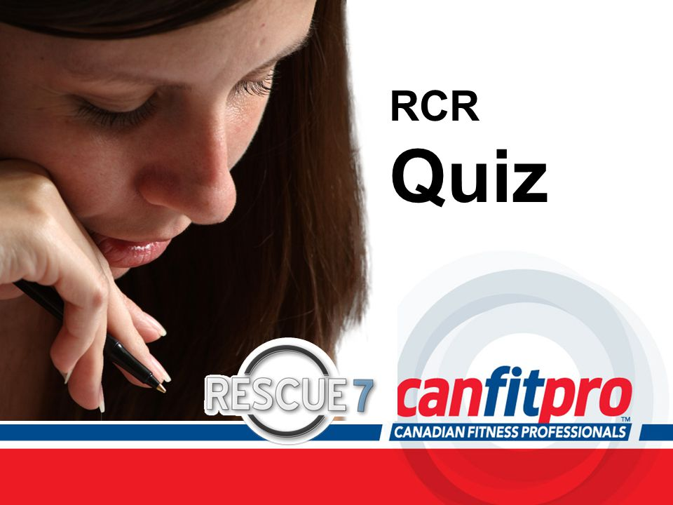 CPR Course Level 1 RCR Quiz