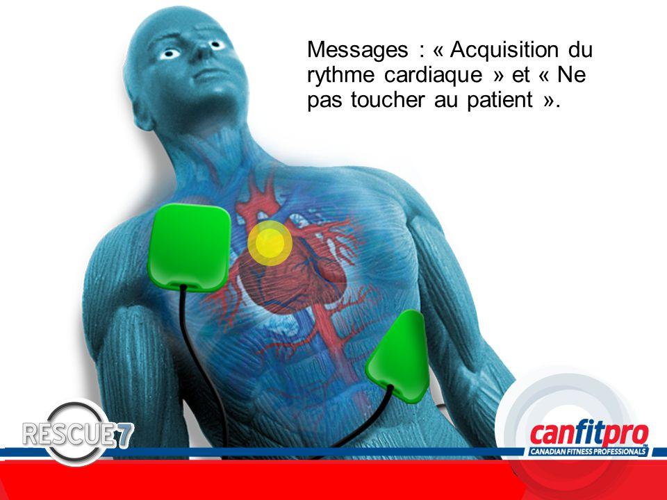 CPR Course Level 1 Messages : « Acquisition du rythme cardiaque » et « Ne pas toucher au patient ».