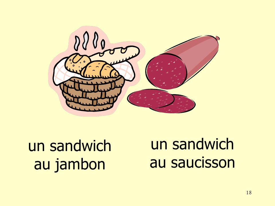 17 un sandwich au fromage un sandwich au jambon
