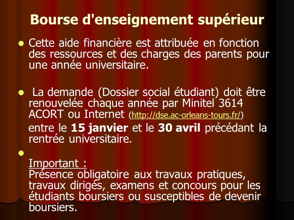 Bourse d enseignement supérieur Cette aide financière est attribuée en fonction des ressources et des charges des parents pour une année universitaire.
