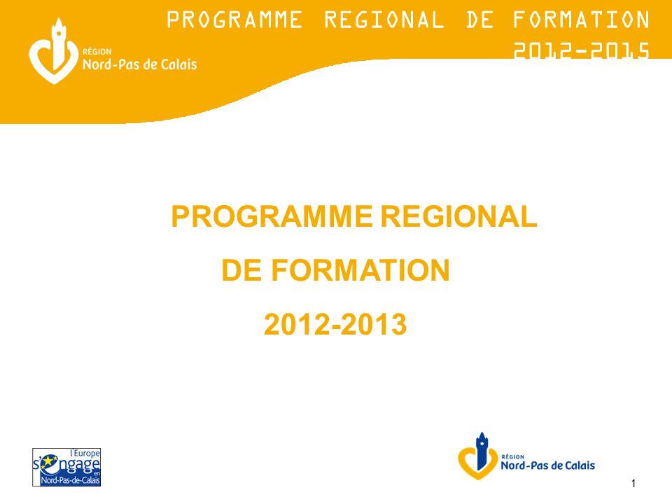 1 PROGRAMME REGIONAL DE FORMATION 2012-2013 PROGRAMME REGIONAL DE FORMATION 2012-2015