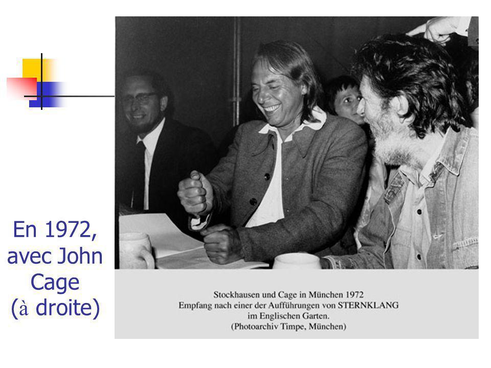 En 1972, avec John Cage ( à droite)