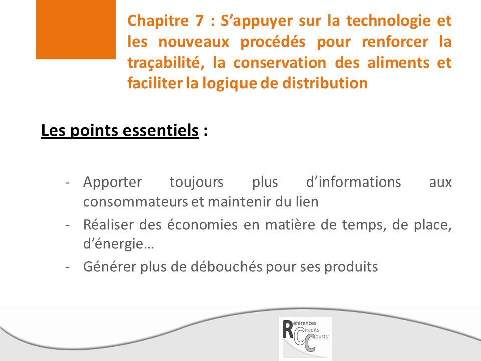 Chapitre 7 : S'appuyer sur la technologie et les nouveaux procédés pour renforcer la traçabilité, la conservation des aliments et faciliter la logique