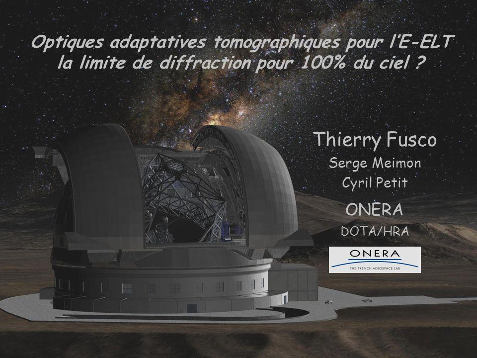 12 L'effet de cône numerical applications : D=42m GSFoVmin = D/(H LGS ) = 1.6' 1.6' D H LGS La solution : 1)Multiple LGS 2)Tomographie Etoile laser : objet source à 90 km => onde sphérique Objet astro : objet source à l'infini => onde plane Différence acceptable pour 8 m DRAMATIQUE pour 42 m Focus anisoplantism