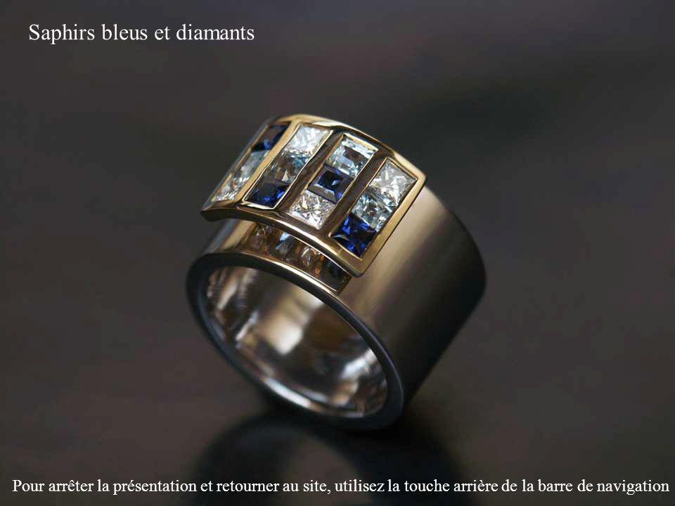 Saphirs bleus et diamants Pour arrêter la présentation et retourner au site, utilisez la touche arrière de la barre de navigation