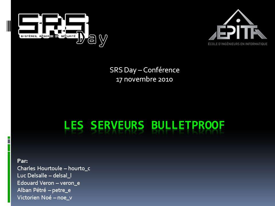 SRS Day – Conférence 17 novembre 2010 Par: Charles Hourtoule – hourto_c Luc Delsalle – delsal_l Edouard Veron – veron_e Alban Pétré – petre_e Victorien Noé – noe_v