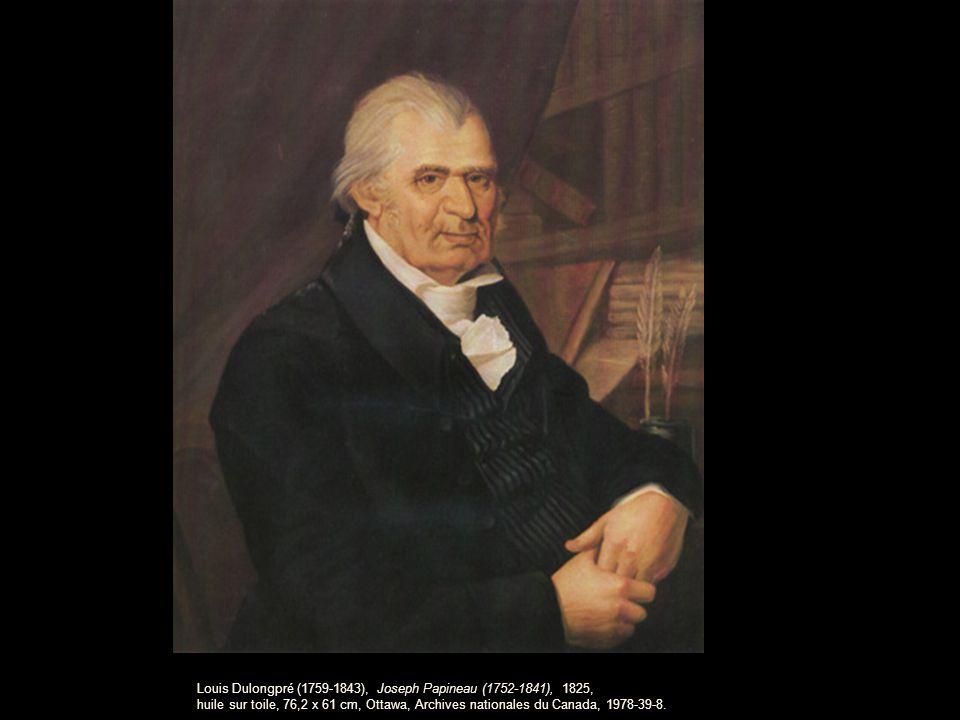 Louis Dulongpré (1759-1843), Joseph Papineau (1752-1841), 1825, huile sur toile, 76,2 x 61 cm, Ottawa, Archives nationales du Canada, 1978-39-8.